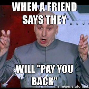 Dr. Evil Pay Back Meme